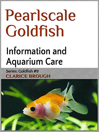 Pearlscale Goldfish (English Edition)