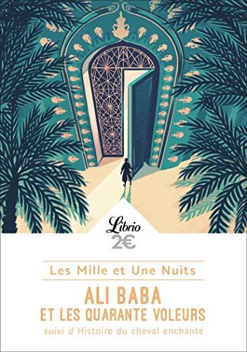 Les Mille et Une Nuits:Ali Baba et les quarante voleurs