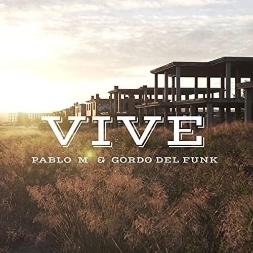 Pablo M & Gordo Del Funk