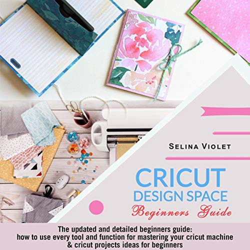 Cricut Design Space: Beginners Guide cover art