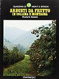 Arbusti da frutto in collina e montagna