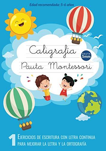 Caligrafía Pauta Montessori: Ejercicios de escritura con letra continua - Para mejorar la letra y la ortografía - Cuaderno pauta montessori 5mm ⭐