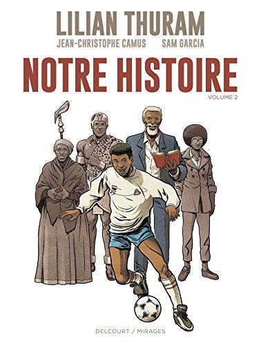 Notre Histoire - Volume T02 (DELC.MIRAGES)