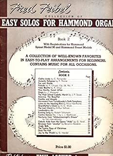 Collection of Easy Solos for Hammond Organ Book 2 with Registrations for Hammond Spinet Model M and Hammond Preset Models