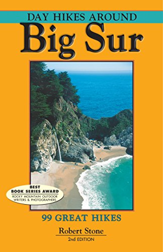 Day Hikes Around Big Sur: 99 Great Hikes Big Sur Coast Highway