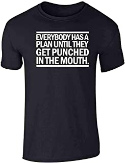 Everybody Has A Plan Til They Get Punched Quote Graphic Tee T-Shirt for Men
