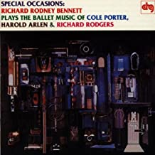 Special Occasions: Richard Rodney Bennett Plays the Ballet Music of Cole Porter, Harold Arlen & Richard Rodgers
