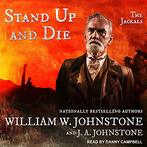 Stand Up and Die: Jackals Series, Book 2