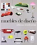 Muebles de diseño. Ultimas tendencias (Industrial Design)