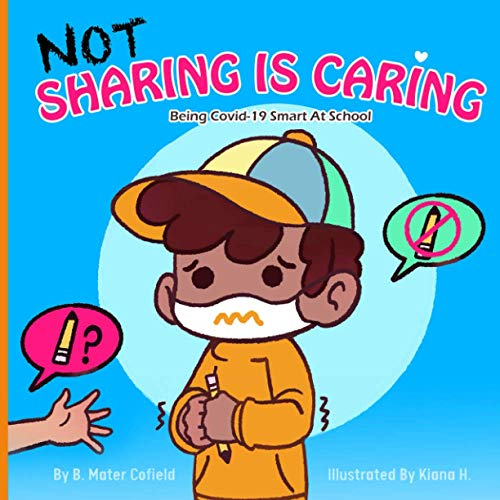 NOT Sharing Is Caring: Being Covid-19 Smart At School
