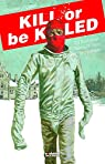 Kill or be killed 4 par Phillips