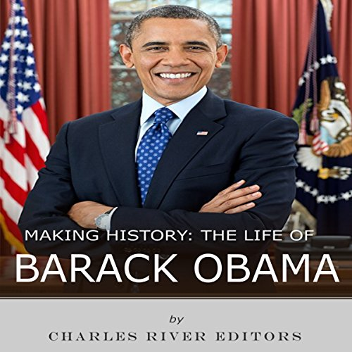 Making History: The Life of Barack Obama cover art