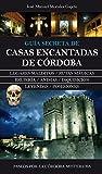 Casas Encantadas De Crdoba: 1 (Andalucia)