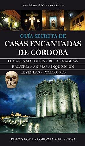 Casas Encantadas De Córdoba: 1 Andalucia