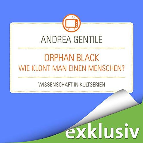 Orphan Black: Wie klont man einen Menschen? (Wissenschaft in Kultserien) Titelbild