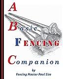 A Basic Fencing Companion