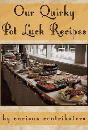 Couverture du livre Our Quirky Pot Luck Recipes (English Edition)