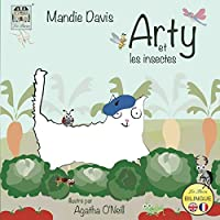 Arty et les insectes: Arty and the insects (Arty the Cat)