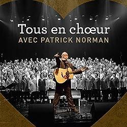 Tous en Choeur avec Patrick Norman [Import]