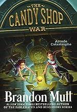Arcade Catastrophe (Turtleback School & Library Binding Edition) (Candy Shop War)