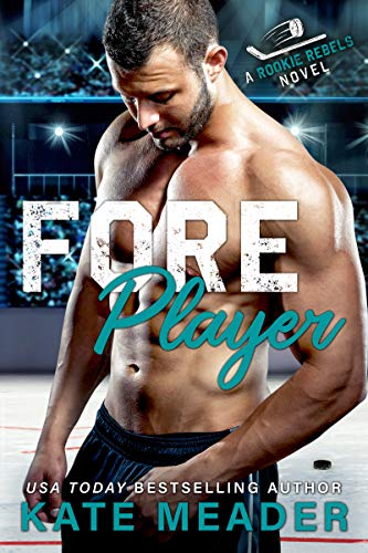 Foreplayer: A Brother's Best Friend Hockey Romance (A Rookie Rebels Novel) (English Edition)