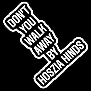 Don't You Walk Away