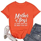 SFHFY Mother of Boys Shirts for Women Funny Mom Shirts Inspirational Sayings Letter Print Mother's Day Tee Top Orange