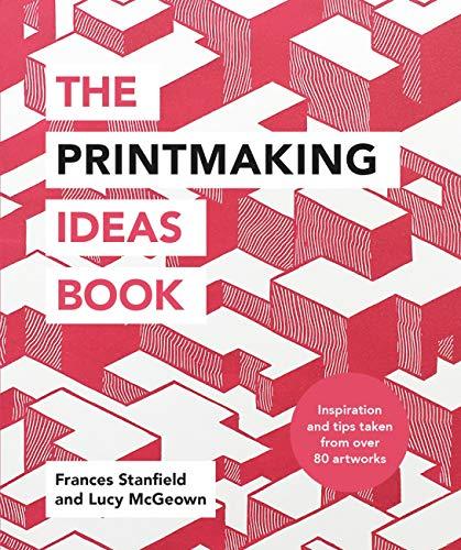 The Printmaking Ideas Book (English Edition)