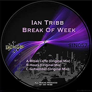 Break Of Week