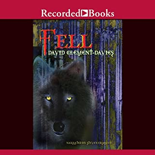 Fell                   By:                                                                                                                                 David Clement-Davies                               Narrated by:                                                                                                                                 Steven Crossley                      Length: 15 hrs and 30 mins     42 ratings     Overall 4.6