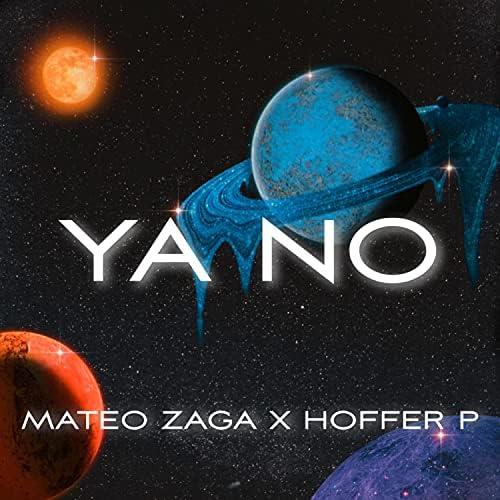 Mateo Zaga & Hoffer P