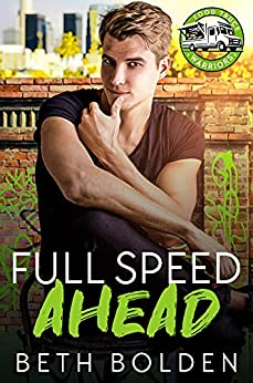 Full Speed Ahead: A Bodyguard Gay Romance (Food Truck Warriors Book 4) by [Beth Bolden]