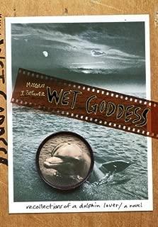 Wet Goddess