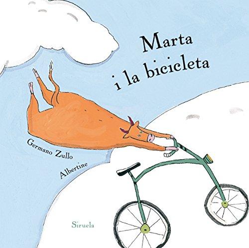 Marta i la bicicleta: 1 (Ediciones en catalán / Siruela Il.lustrada)