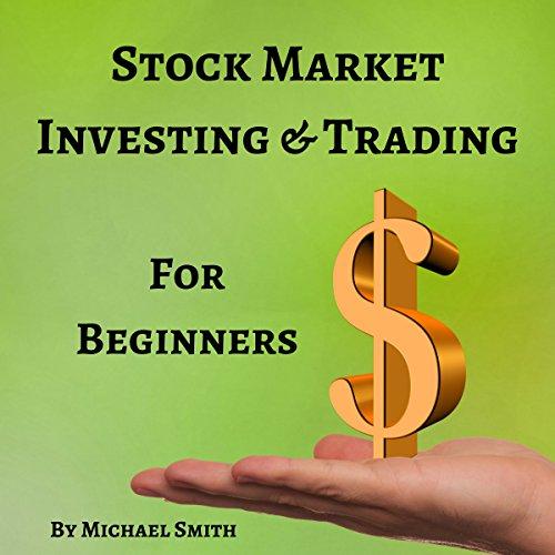 Stock Market Investing & Trading for Beginners audiobook cover art