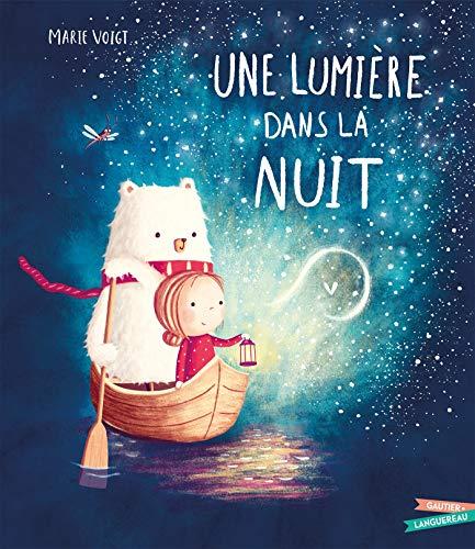 Une lumière dans la nuit (Les histoires) (Tapa dura)