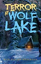 Terror At Wolf Lake by Max Elliot Anderson (2012-02-07)