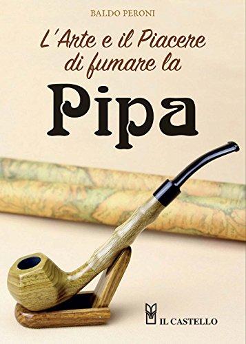 L'arte e il piacere di fumare la pipa
