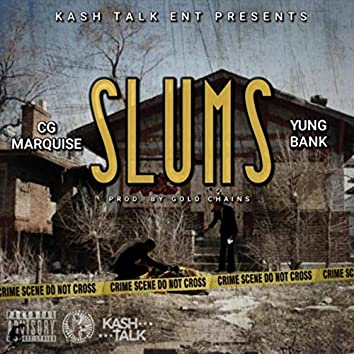Slums (feat. Yungbank)