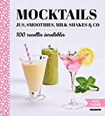 Mocktails - Jus, smoothies, milk-shakes & co de Dominique Sauvage