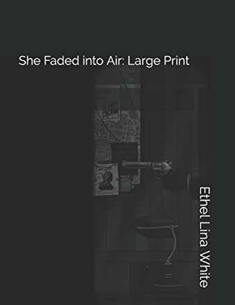 She Faded Into Air: Large Print