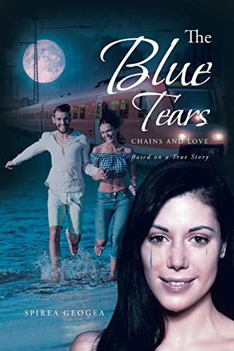 The Blue Tears: Chains and Love