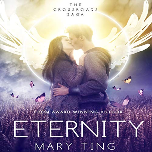 Eternity: Crossroads Saga, Book 4