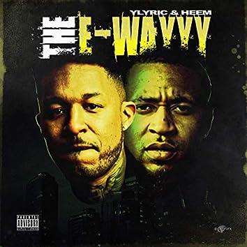 The E-Wayyy