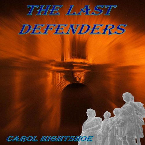 The Last Defenders audiobook cover art