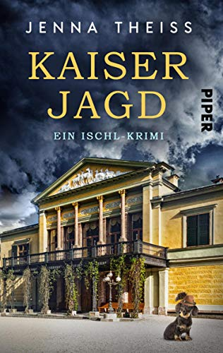 Buchseite und Rezensionen zu 'Kaiserjagd (Materna & Konarek ermitteln 3): Ein Ischl-Krimi' von Jenna Theiss