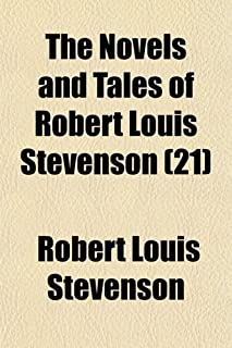 The Novels and Tales of Robert Louis Stevenson (Volume 21)