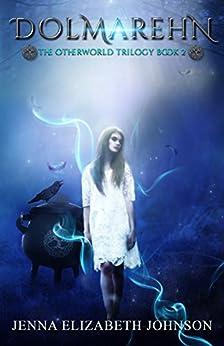 Dolmarehn: Book Two of the Otherworld Series by [Jenna Elizabeth Johnson]
