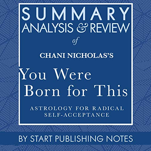 『Summary, Analysis, and Review of Chani Nicholas's You Were Born for This』のカバーアート