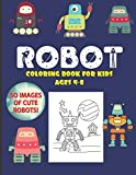 Robot Coloring Book For Kids Ages 4-8: 50 Images of...